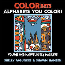 COLORbets (Alphabets You Color), Volume One – Marvelously Macabre